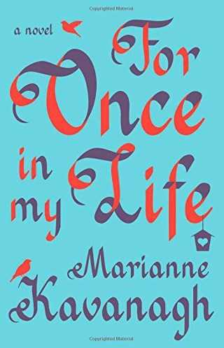 For Once In My Life – Marianne Kavanagh